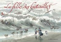 François Place - La fille des batailles.