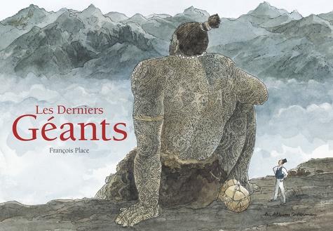 François Place - Les Derniers Géants.