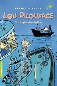 François Place - Lou Pilouface Tome 1 : Passagère clandestine.