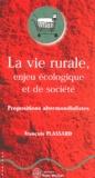 François Plassard - La vie rurale, enjeu écologique et de société - Propositions altermondialistes.