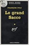 François Poli - Le grand Sacco.