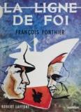 François Ponthier - La ligne de foi.