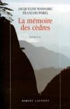 François Porel et Jacqueline Massabki - La Mémoire des cèdres.