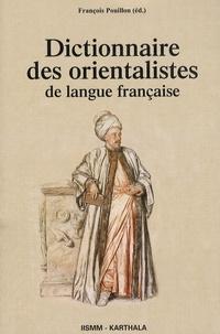 François Pouillon - Dictionnaire des orientalistes de langue française.