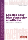 François Pouzaud - Les clés pour bien s'associer en officine - De l'acquisition à la cession de parts.