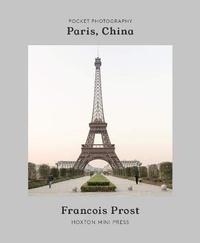 François Prost - Paris, China.