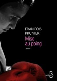 François Prunier - Mise au poing.