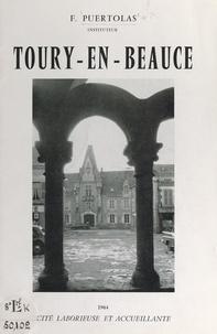 François Puertolas - Toury-en-Beauce - Cité laborieuse et accueillante.