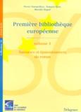 François Quet et Marielle Rispail - Première bibliothèque européenne. - Volume 1, naissance et épanouissement du roman.