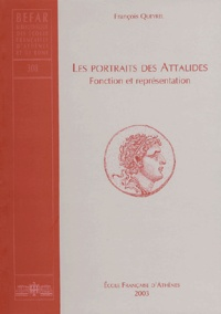 François Queyrel - Les portraits des Attalides - Fonction et représentation.