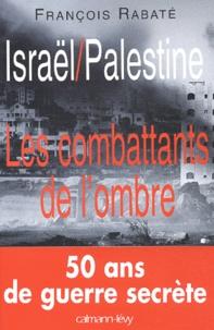 Israël / Palestine - Les combattants de lombre.pdf