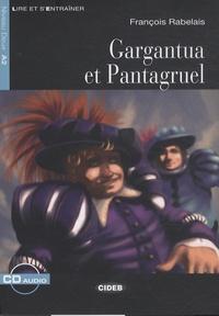 François Rabelais - Gargantua et Pantagruel. 1 CD audio