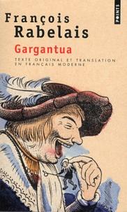 François Rabelais - Gargantua.
