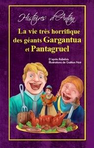 La vie très horrifique des géants Gargantua et Pantagruel.pdf