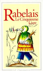 François Rabelais - Le Cinquiesme Livre.