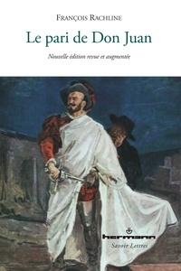 François Rachline - Le pari de Don Juan.