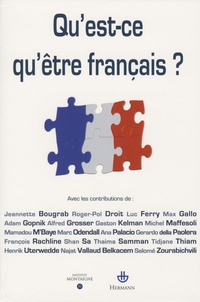 François Rachline et Jeannette Bougrab - Qu'est-ce qu'être français ?.
