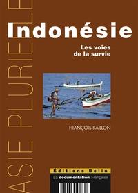 François Raillon - Indonésie - Les voies de la survie.