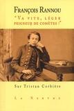 """François Rannou - """"Va vite, léger peigneur de comètes"""" - Sur Tristan Corbière."""