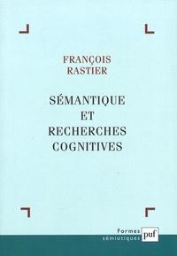 François Rastier - Sémantique et recherches cognitives.
