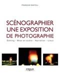 François Rastoll - Scénographier une exposition de photographie - Editing, mise en scène, narration, lieux.