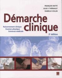 François Ratté et Julie Thériault - Démarche clinique - Raisonnement clinique, examen physique, entrevue médicale.