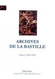 François Ravaisson et Paul Delat - Archives de la Bastille - Tome 1 (1656-1659).
