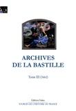 François Ravaisson et Paul Delat - Archives de la Bastille - Tome 3, (1661).