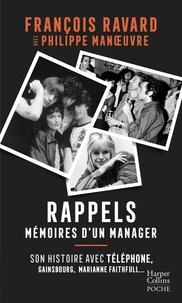 François Ravard et Philippe Manoeuvre - Rappels - Par le manager de Téléphone, Gainsbourg, Marianne Faithfull.