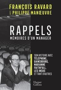 François Ravard - Rappels - Mémoires d'un manager.