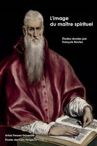 François Raviez - L'image du maître spirituel.