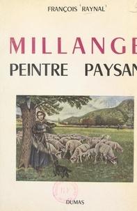 François Raynal - Millange, peintre paysan.