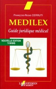 François-Régis Cerruti - MEDILEX. - Guide juridique médical, Edition 1996.
