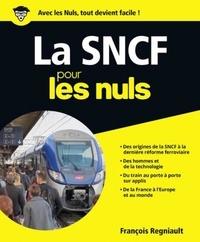 François Regniault - La SNCF pour les nuls.