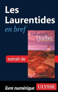 François Rémillard et Benoît Prieur - Fabuleux Québec - Les Laurentides en bref.