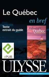 François Rémillard et Benoît Prieur - Fabuleux Québec - Le Québec en bref.