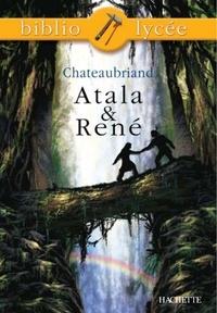 François-René de Chateaubriand et Véronique Le Quintrec - Bibliolycée - Atala et René, Chateaubriand.