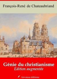 François-René de Chateaubriand - Génie du christianisme – suivi d'annexes - Nouvelle édition 2019.