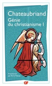 François-René de Chateaubriand - Génie du christianisme - Tome 1.