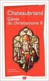 François-René de Chateaubriand - Génie du christianisme - Tome 2.