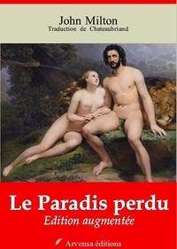 François-René de Chateaubriand - Le Paradis perdu – suivi d'annexes - Nouvelle édition 2019.