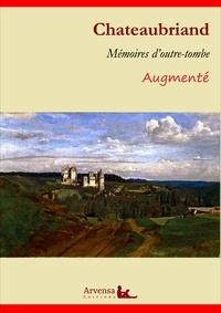 François-René de Chateaubriand et Arvensa Editions - Mémoires d'outre-tombe – L'intégrale augmentée, les 5 tomes - Nouvelle édition.