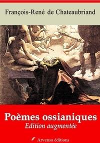 François-René de Chateaubriand - Poèmes ossianiques – suivi d'annexes - Nouvelle édition 2019.