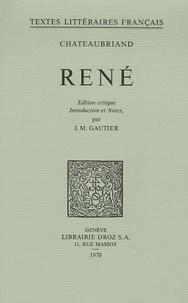 François-René de Chateaubriand et J-M Gautier - René.