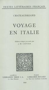 François-René de Chateaubriand - Voyage en Italie.