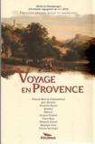 François-René de Chateaubriand et Jules Michelet - Voyage en Provence.