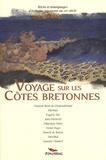 François-René de Chateaubriand et Eugène Sue - Voyage sur les côtes bretonnes.
