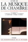 François-René Tranchefort et  Collectif - Guide de la musique de chambre.