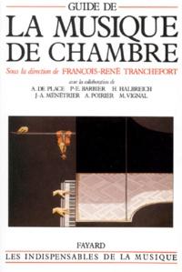 François-René Tranchefort - Guide de la musique de chambre.