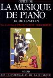 François-René Tranchefort et  Collectif - Guide de la musique de piano et de clavecin.